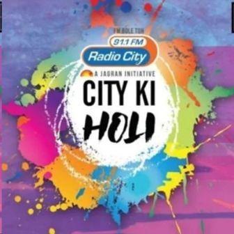 City KI Holi - Radio City