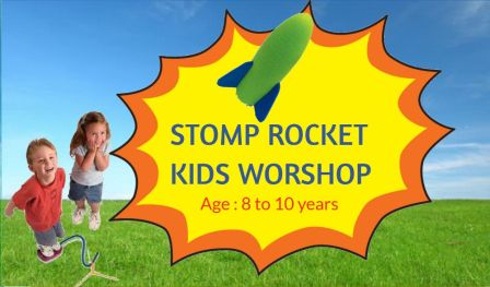 Stomp Rocket Kids Workshop-8th March 2020