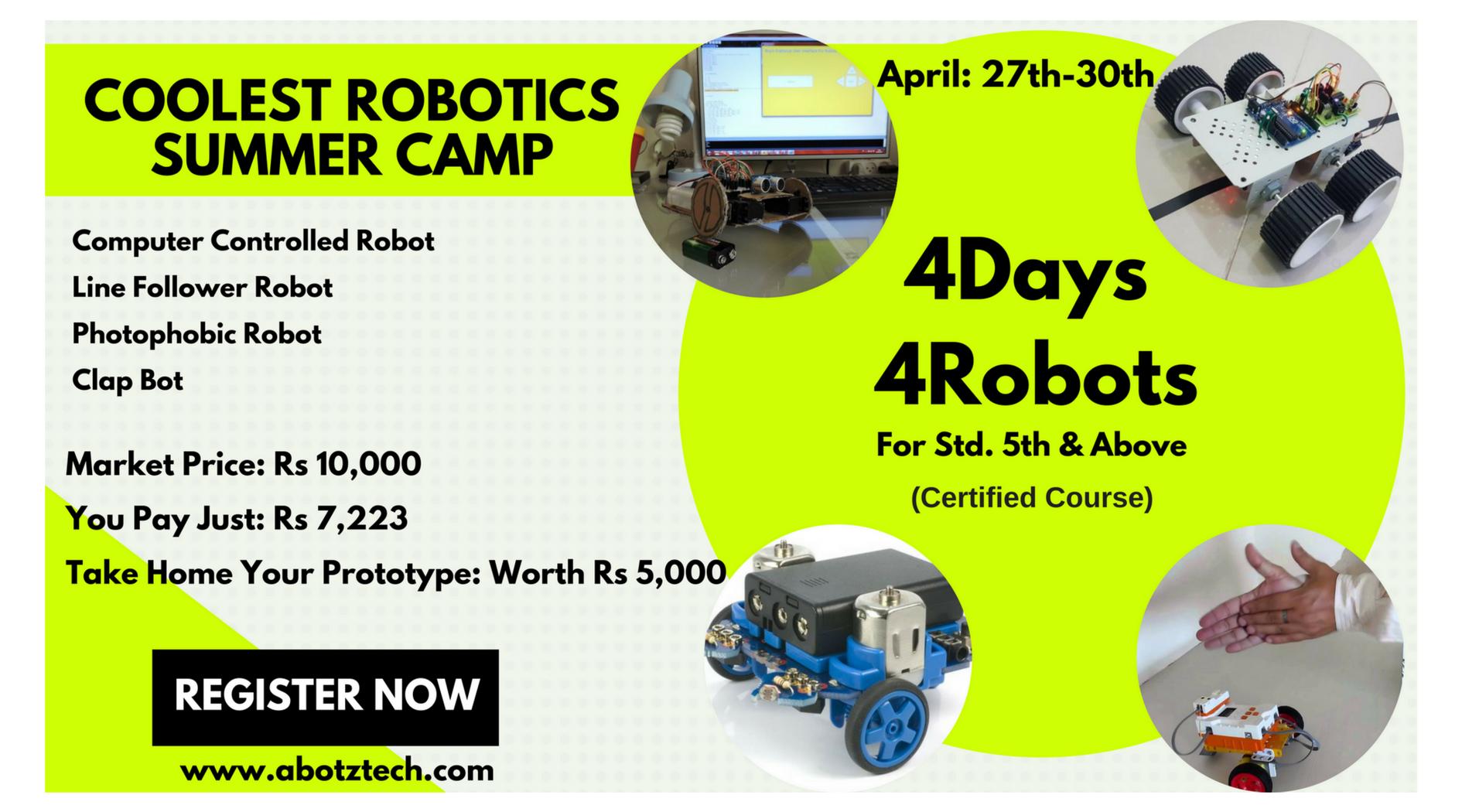 Robotics Summer Camp - 4 Days 4 Robots Workshop (Certified Course)