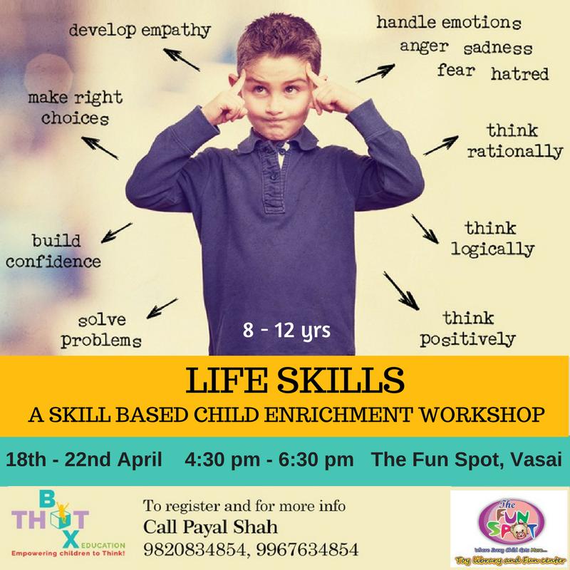 LIFE SKILLS, a skill based child enrichment workshop