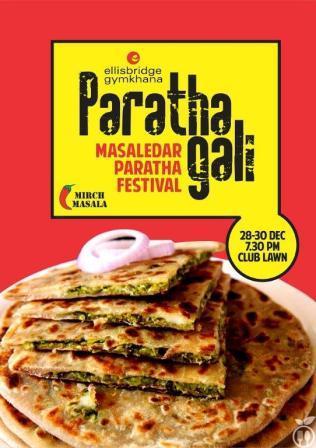 Paratha Gali - Masaledar Paratha Festival  -  Ellisbridge Gymkhana