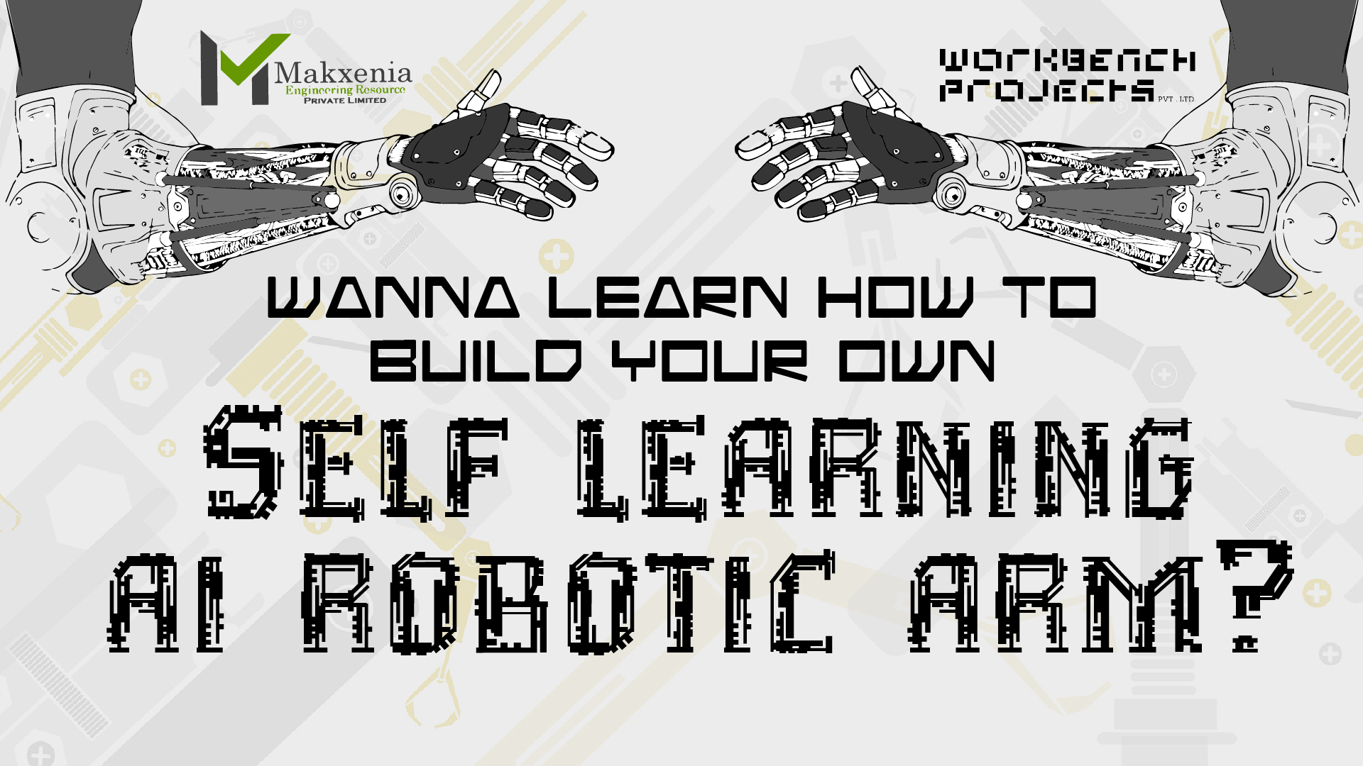 Make the Ultimate Robotic Arm