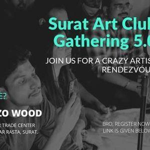Surat Art Club Gathering 5.O
