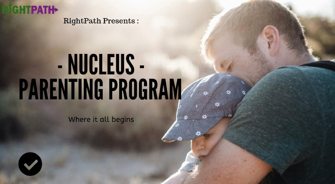 """Nucleus"" The Experiential Parenting Workshop"
