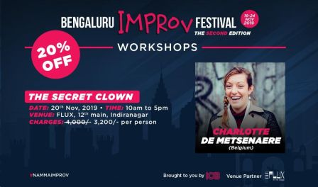Bengaluru Improv Festival: The Secret Clown by Charlotte De Metsenaere