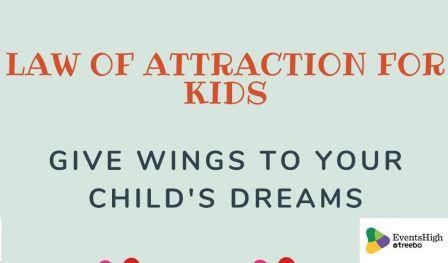 Law of attraction : Dream manifestation workshop for kids
