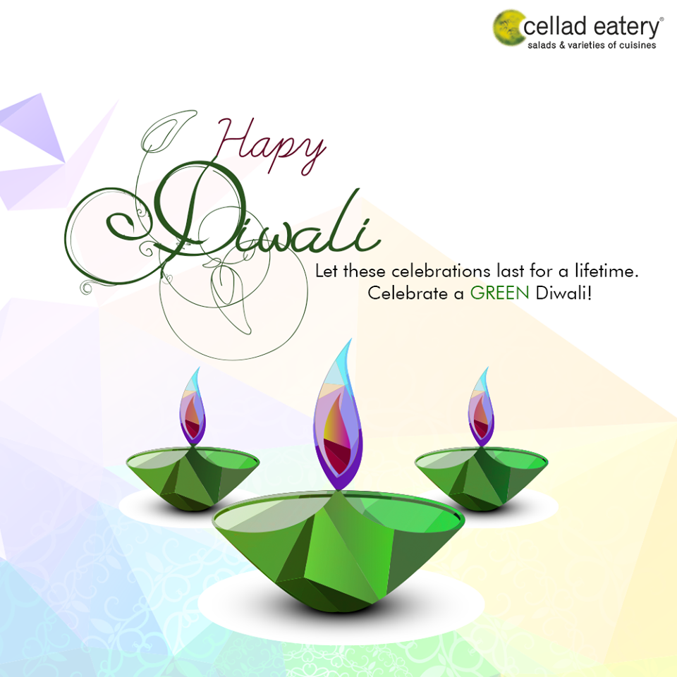 Diwali is a festival of lights - Cellad Eatery