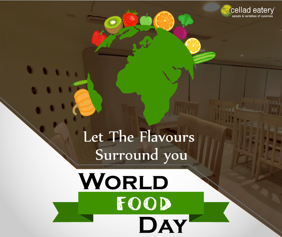 Eat Healthy, Think Better, World Food Day - at Cellad Eatery