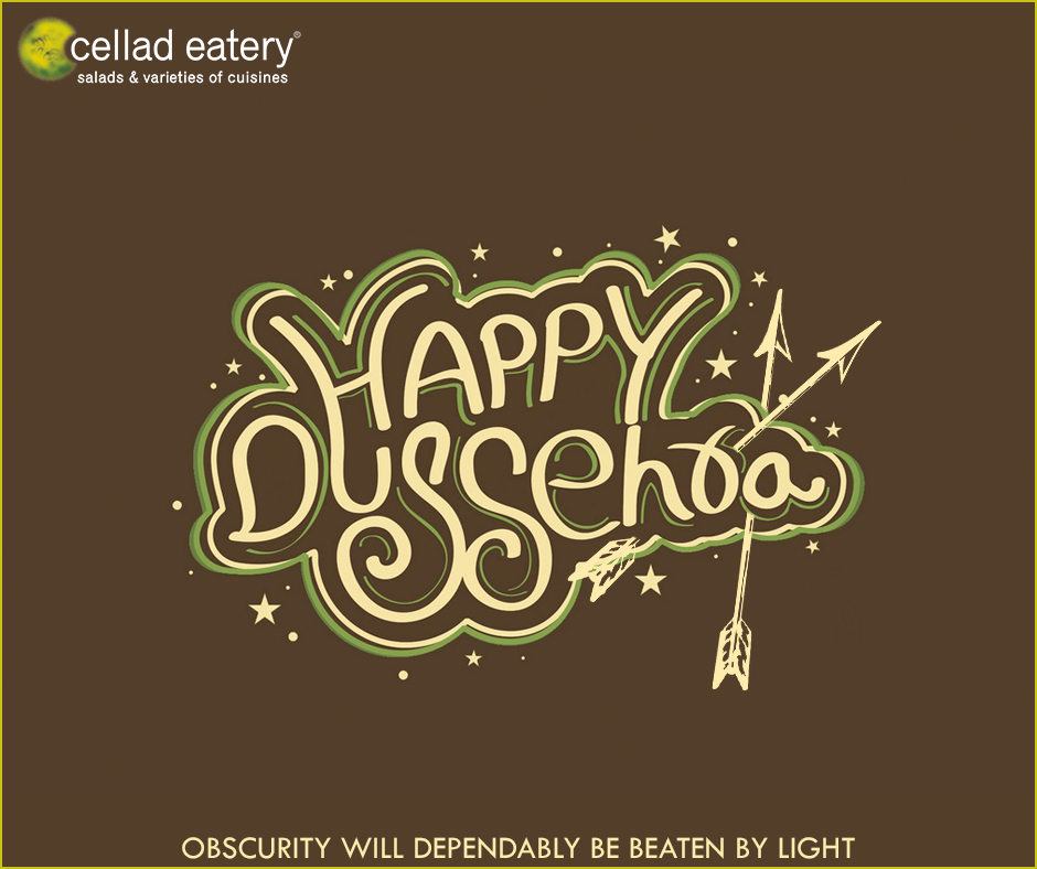 Happy Dussehra - Good Wishes by Cellad Eatery