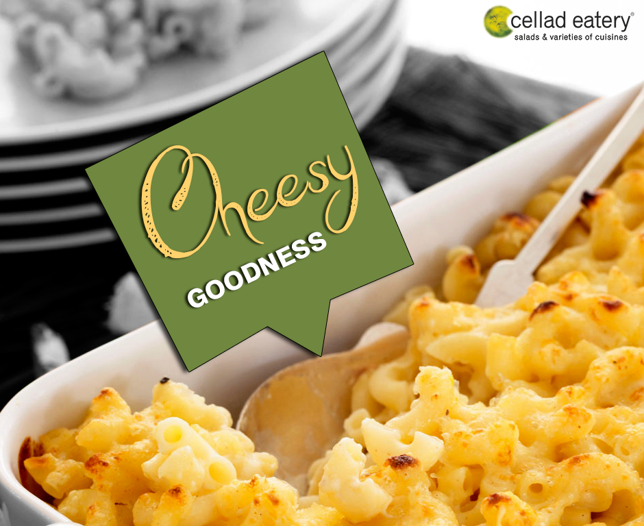 We're cooking up some delicious cheesy goodness - at Cellad Eatery