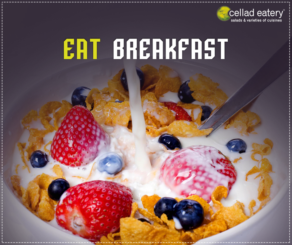 Did You Know By eating healthy breakfast - at Cellad Eatery
