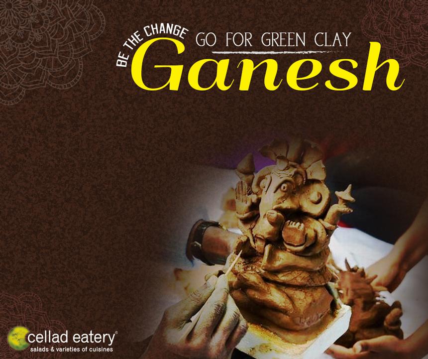 Eco-friendly Ganeshji - by Cellad Eatery