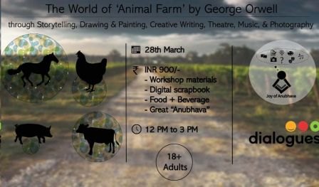 The World of `ANIMAL FARM` by George Orwell - With Joy of Anubhava