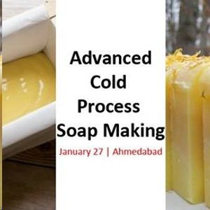 Advance Cold Process Soap Making Workshop