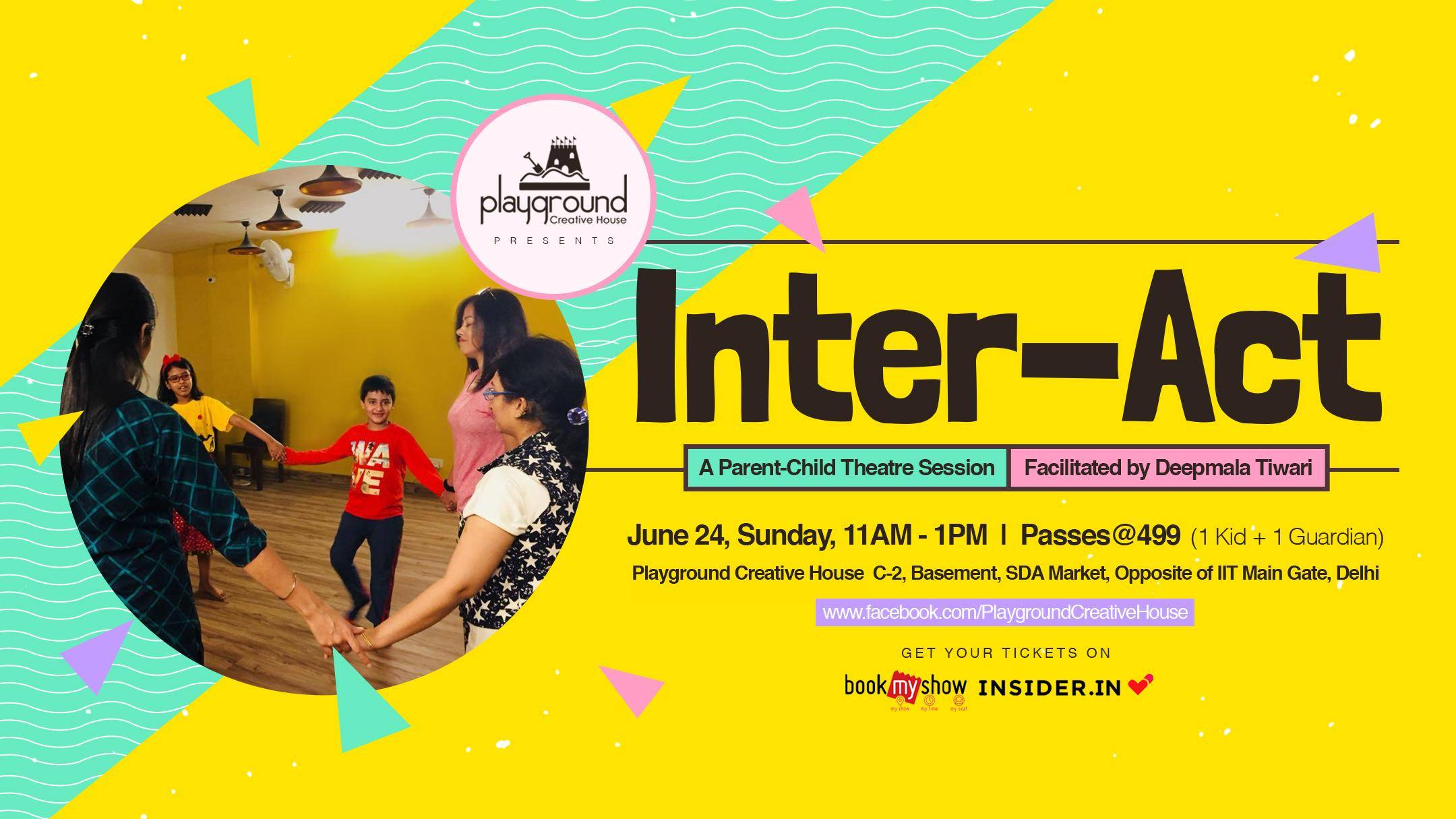 Inter-Act: A Parent-Child Theatre Session - With Facilitated by Deepmala Tiwari