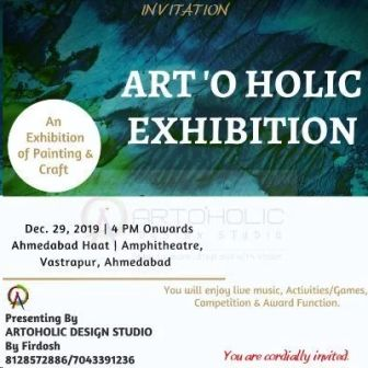 ARTOHOLIC EXHIBITION - Exhibition of Painting and Craft