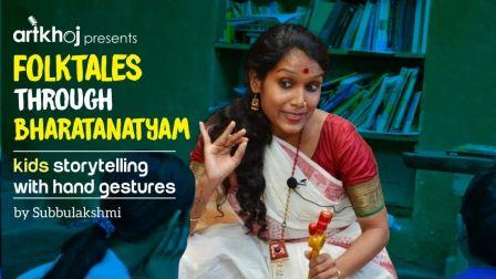 Folktales through Bharatanatyam - Online Storytelling for Kids