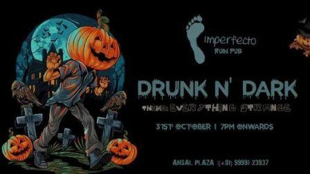Imperfecto RuinPub presents Drunk N Dark