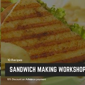 Sandwich Making Offline Workshop (Varachha)