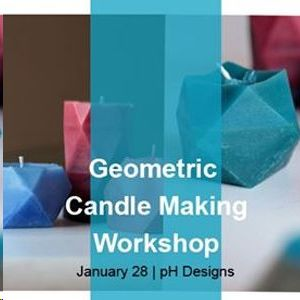 Geometric Candle Making Workshop