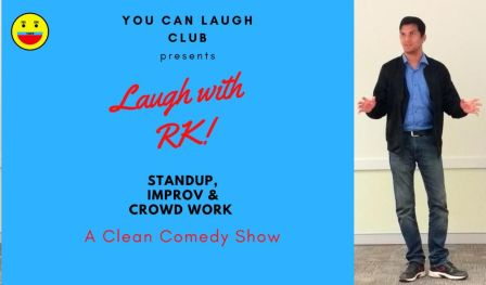 Laugh with RK - A Clean Comedy Show