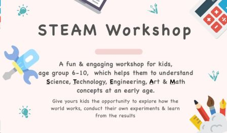 Kids Workshop on Science, Technology, Engineering, Art & Math