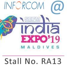 Inforcom at SEFM India Conclave 2019, Maldives - stall RA13 - Visit Us